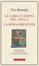LA LARGA CADENA DEL ANCLA / LA HORA PRESENTE...