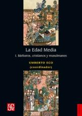 EDAD MEDIA, LA I/BARBAROS CRISTIANOS Y MUSULMANES...