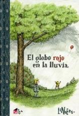 EL GLOBO ROJO EN LA LLUVIA / LINIERS