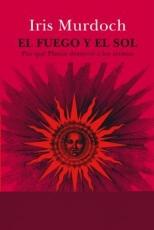EL FUEGO Y EL SOL / MURDOCH, IRIS