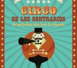 EL GRAN CIRCO DE LOS CONTRARIOS / VV. AA.