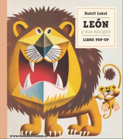 """LEON Y SUS AMIGOS """"LIBRO POP-UP"""" / LUKES, RUDOLF"""