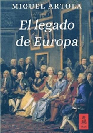 EL LEGADO DE EUROPA  (KAILAS) / ARTOLA GALLEGO, MIGUEL