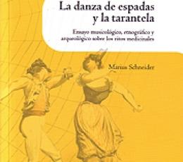 LA DANZA DE ESPADAS Y LA TARANTELA / SCHNEIDER,...