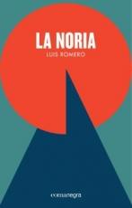 LA NORIA / ROMERO, LUIS