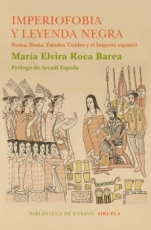 IMPERIOFOBIA Y LEYENDA NEGRA / ROCA BAREA, MARIA...