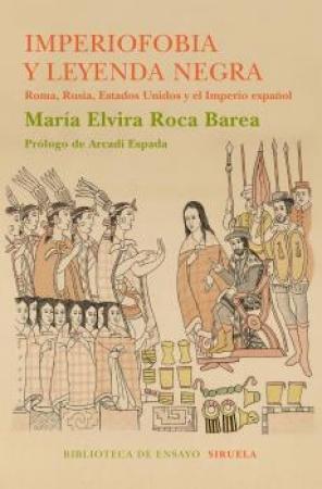 IMPERIOFOBIA Y LEYENDA NEGRA / ROCA BAREA, MARIA ELVIRA