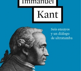 IMMANUEL KANT/SEIS ENSAYOS Y UN DIALOGO DE...