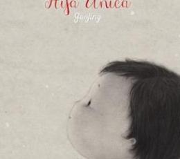 HIJA UNICA / GUOJING