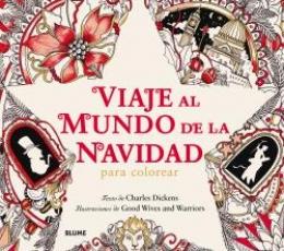 VIAJE AL MUNDO DE LA NAVIDAD/PARA COLOREAR /...