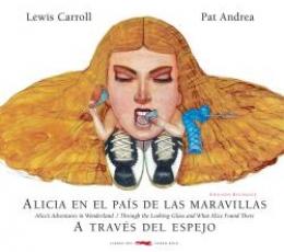 ALICIA EN EL PAIS DE LAS MARAVILLAS/A TRAVES DEL...