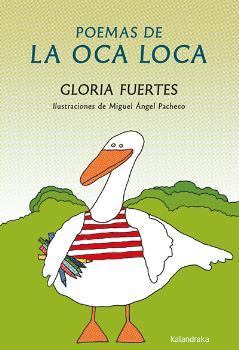POEMAS DE LA OCA LOCA / FUERTES, GLORIA  /PACHECO, MIGUEL ANGEL