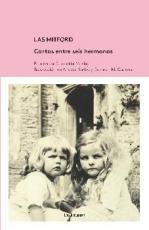 MITFORD, LAS/CARTAS ENTRE SEIS HERMANAS / MOSLEY,...