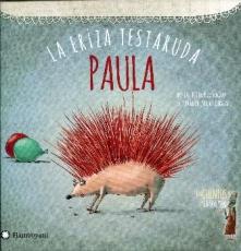 PAULA LA ERIZA TESTARUDA/LOS CUENTOS DE LEY LA...