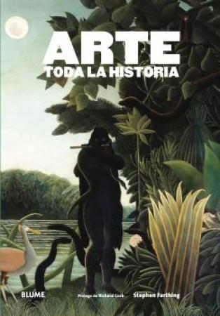 ARTE/TODA LA HISTORIA / FARTHING, STEPHEN