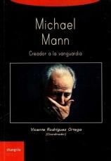 MICHAEL MANN/CREADOR A LA VANGUARDIA / RODRIGUEZ...