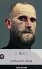 ABUELO, EL / CHUDAKOV, ALEKSANDR