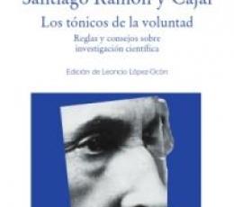 TONICOS DE LA VOLUNTAD, LOS / RAMON Y CAJAL,...