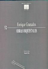 OBRAS ORQUESTALES/ENRIQUE GRANADOS / GRANADOS,...