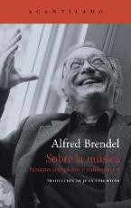 SOBRE LA MUSICA / BRENDEL, ALFRED