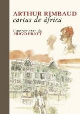 CARTAS DE AFRICA / RIMBAUD, ARTHUR / PRATT, HUGO