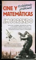 CINE Y MATEMATICAS/RESOLVIENDO PROBLEMAS / SORANDO...