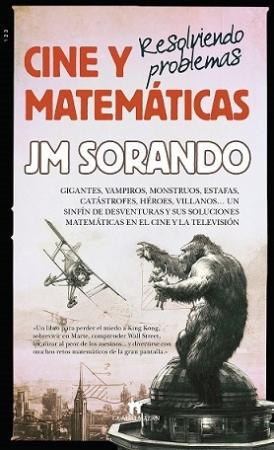 CINE Y MATEMATICAS/RESOLVIENDO PROBLEMAS / SORANDO MUZAS, JOSE MARIA