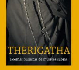 THERIGATHA/POEMAS BUDISTAS DE MUJERES SABIAS CK /...