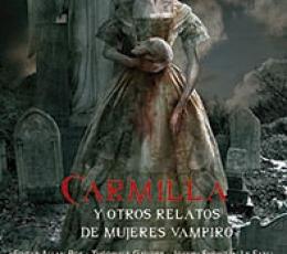 CARMILLA Y OTROS RELATOS DE MUJERES VAMPIRO / VV....