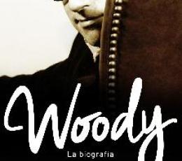 WOODY/LA BIOGRAFIA / EVANIER, DAVID