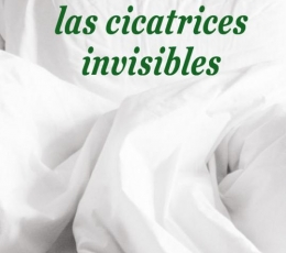 LAS CICATRICES INVISIBLES / DANI IZQUIERDO CLAVERO