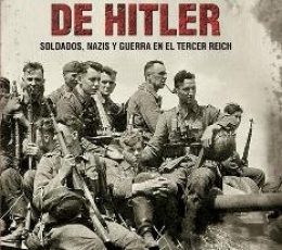 EJERCITO DE HITLER, EL/SOLDADOS NAZIS Y GUERRA EN...