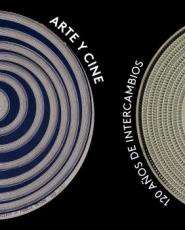 ARTE Y CINE/120 AÑOS DE INTERCAMBIOS / PAÏNI,...
