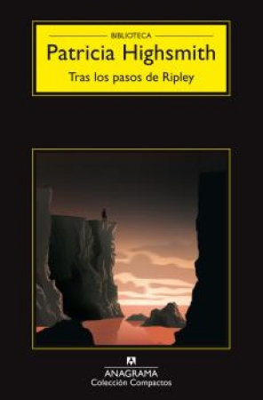 TRAS LOS PASOS DE RIPLEY  / HIGHSMITH, PATRICIA