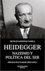HEIDEGGER/NAZISMO Y POLITICA DEL SER / GONZALEZ...