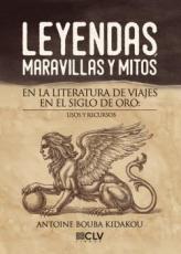 LEYENDAS MARAVILLAS Y MITOS EN LA LITERATURA DE...