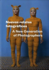 NUEVOS RELATOS FOTOGRAFICOS/A NEW GENERATION OF...