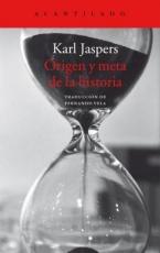 ORIGEN Y META DE LA HISTORIA / JASPERS, KARL