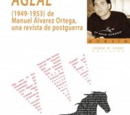 AGLAE (1949-1953) DE MANUEL ALVAREZ ORTEGA UNA...