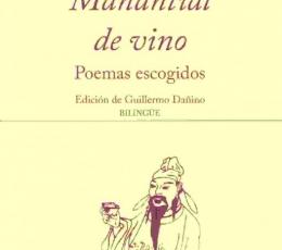 MANANTIAL DE VINO/POEMAS ESCOGIDOS