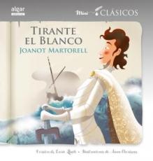 TIRANTE EL BLANCO/MINI CLASICOS / LLUCH GIRBES,...