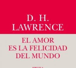 AMOR ES LA FELICIDAD DEL MUNDO, EL / LAWRENCE,...