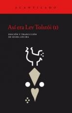 ASI ERA LEV TOLSTOI (I) / VV. AA.