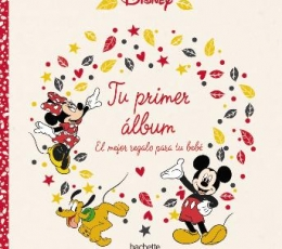 TU PRIMER ALBUM/EL MEJOR REGALO PARA TU BEBE