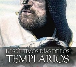 ULTIMOS DIAS DE LOS TEMPLARIOS, LOS / DAL BELLO,...