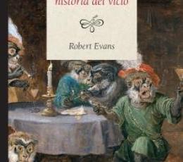 UNA BREVE HISTORIA DEL VICIO / EVANS, ROBERT