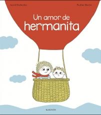 UN AMOR DE HERMANITA / MARTIN, PAULINE /...