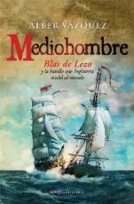 MEDIOHOMBRE/BLAS DE LEZO Y LA BATALLA QUE...