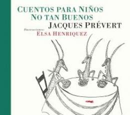 CUENTOS PARA NIÑOS NO TAN BUENOS / HENRIQUEZ, ELSA...