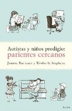 AUTISTAS Y NIÑOS PRODIGIO/PARIENTES CERCANOS /...